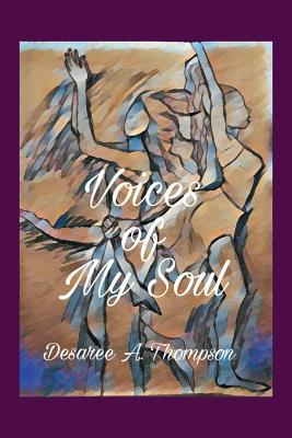Voices of My Soul - Thompson, Desaree a