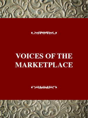 Voices of the Market Place: American Thought and Culture, 1830-1860 - Rose, Anne C.