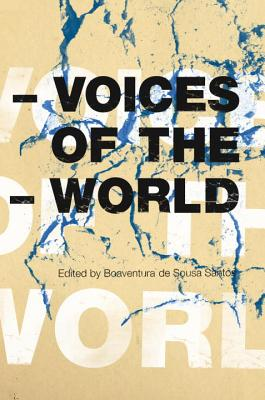 Voices of the World - De Sousa Santos, Boaventura (Editor)
