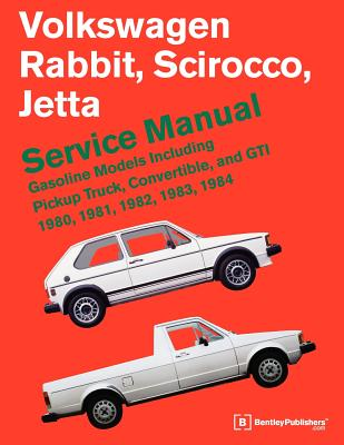 Volkswagen Rabbit, Scirocco, Jetta Service Manual: 1980-1984 - Bentley Publishers