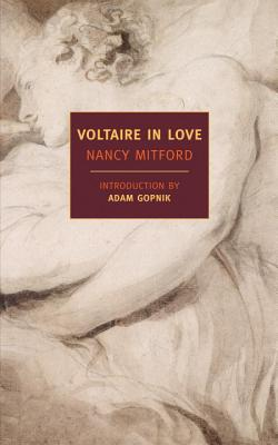 Voltaire in Love - Mitford, Nancy