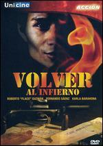 Volver al Infierno - Jose Medina