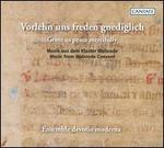 Vorlehn uns Freden gnediglich (Grant Us Peace Mercifully): Music from Walsrode Convent