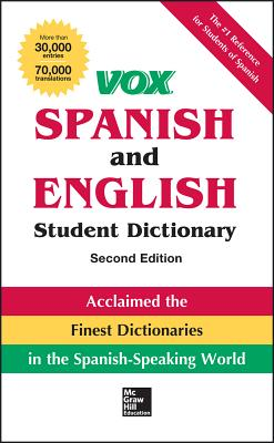Vox Spanish and English Student Dictionary - Vox