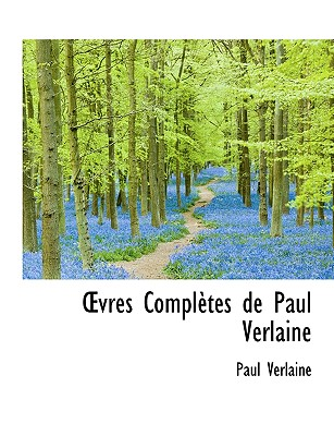 Vres Completes de Paul Verlaine - Verlaine, Paul