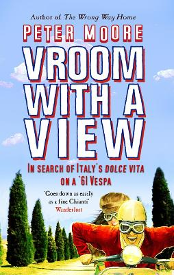 Vroom with a View. Peter Moore - Moore, Peter