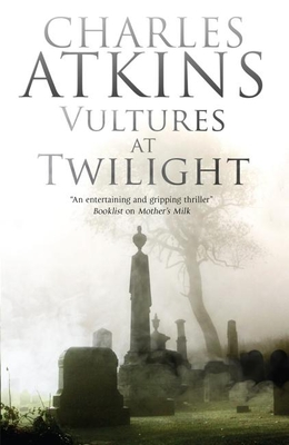 Vultures at Twilight - Atkins, Charles