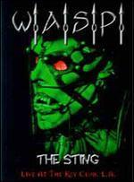 W.A.S.P.: The Sting - Live at the Key Club - L.A.