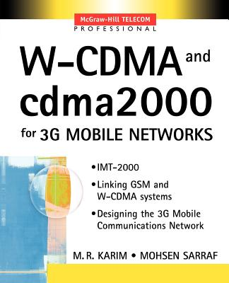 W-Cdma for Umts and 3g Networks - Karim, M R, and Sarraf, Mohsen