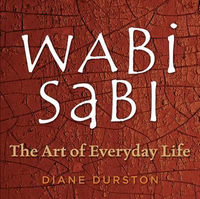 Wabi Sabi - Durston, Diane