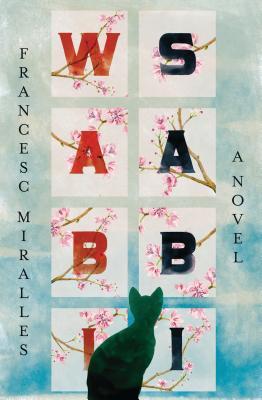 Wabi-Sabi - Miralles, Francesc, and Wark, Julie (Translated by)