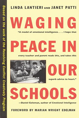 Waging Peace in Our Schools - Lantieri, Linda, and Patti, Janet