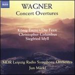 Wagner: Concert Overtures