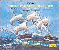 Wagner: Der fliegende Holländer; Götterdämmerung Immolation Scene - Alexander Kipnis (bass); Fred Destal (baritone); Irra Petina (mezzo-soprano); Kirsten Flagstad (soprano);...