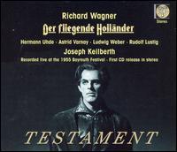 Wagner: Der Fliegende Holländer - Astrid Varnay (vocals); Elisabeth Schartel (vocals); Hermann Uhde (vocals); Josef Traxel (vocals); Ludwig Weber (vocals);...