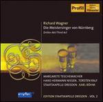 Wagner: Die Meistersinger von N�rberg, Third Act