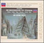 Wagner: Die Meistersinger von Nürnberg [1975-76 Recording] - Adalbert Kraus (vocals); Adolf Dallapozza (vocals); Bernd Weikl (vocals); Gerd Nienstedt (vocals); Hannelore Bode (vocals); Helmut Berger-Tuna (vocals); Julia Hamari (vocals); Kurt Moll (vocals); Kurt Rydl (vocals); Martin Egel (vocals)