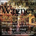 Wagner: Die Meistersinger von N�rnberg (Excerpts)