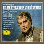 Wagner: Die Meistersinger Von Nürnberg - Catarina Ligendza (vocals); Christa Ludwig (vocals); Dietrich Fischer-Dieskau (vocals); Gerd Feldhoff (vocals); Horst R. Laubenthal (tenor); Ivan Sardi (vocals); Karl-Ernst Mercker (vocals); Klaus Lang (vocals); Loren Driscoll (vocals)
