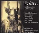 Wagner: Die Walküre Act 2 incomplete, Act 3 complete
