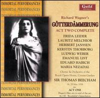 Wagner: Götterdämmerung, Act 2 Complete - Eduard Habich (vocals); Elfriede Marherr (vocals); Emanuel List (vocals); Frida Leider (vocals); Friedrich Schorr (vocals);...