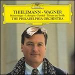 Wagner: Meistersinger; Lohengrin; Parsifal; Tristan und Isolde