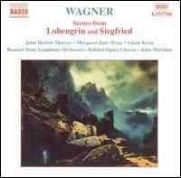 Wagner: Scenes from Lohengrin and Siegfried - Adam Klein (tenor); John Horton Murray (tenor); Margaret Jane Wray (soprano); Bolshoi Opera Chorus (choir, chorus);...