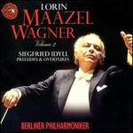 Wagner: Siegfried Idyll, Preludes & Overtures
