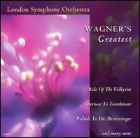 Wagner's Greatest - London Symphony Orchestra