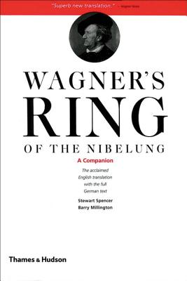 Wagner's Ring of the Nibelung: A Companion - Spencer, Stewart, Mr.
