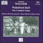 Wahnfried-Idyll: The Complete Songs of Siegfried Wagner