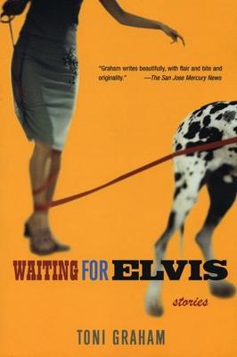 Waiting for Elvis - Graham, Toni