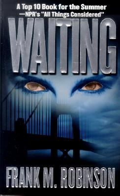 Waiting - Robinson, Frank M