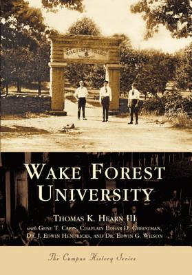 Wake Forest University - Hearn, Tom K, and Hearn, Thomas K, and Hearn, Thomas K, III