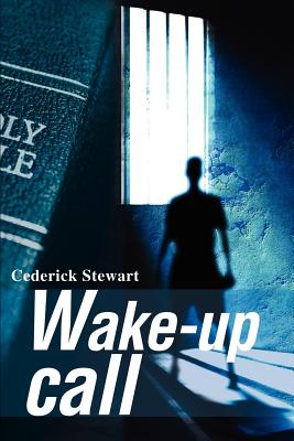 Wake-Up Call - Stewart, Cederick
