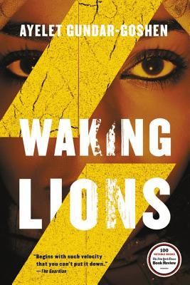 Waking Lions - Gundar-Goshen, Ayelet