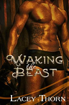Waking the Beast - Thorn, Lacey