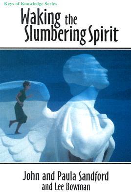 Waking the Slumbering Spirit - Sandford, Paula