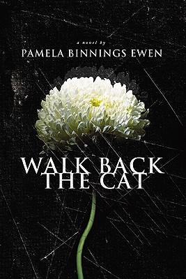 Walk Back the Cat - Ewen, Pamela Binnings
