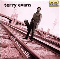Walk That Walk - Terry Evans