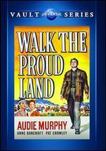 Walk the Proud Land - Jesse Hibbs