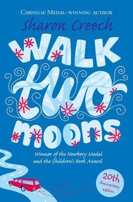 Walk Two Moons - Creech, Sharon