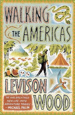 Walking the Americas - Wood, Levison
