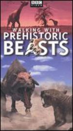 Walking with Prehistoric Beasts [TV Documentary Series]