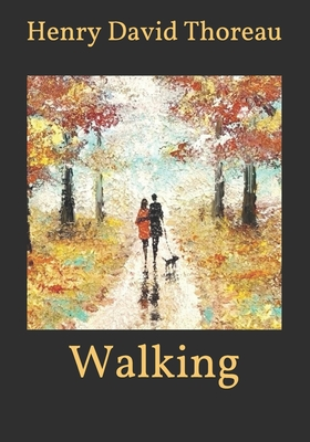Walking - Thoreau, Henry David