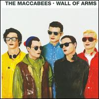 Wall of Arms - The Maccabees