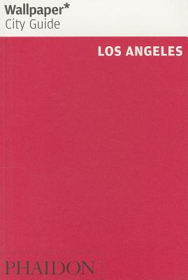 Wallpaper City Guide Los Angeles - Wallpaper* (Editor)