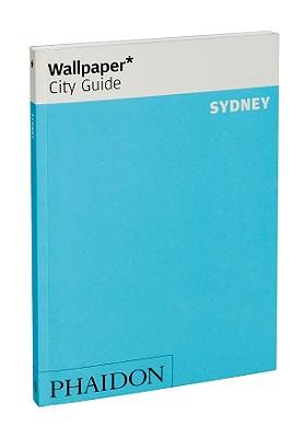 Wallpaper* City Guide Sydney 2011 - Wallpaper*