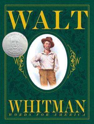 Walt Whitman: Words for America - Kerley, Barbara