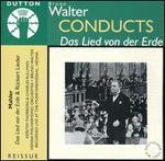 Walter Conducts Das Lied von der Erde